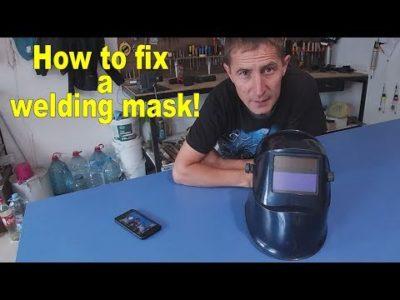 Как отремонтировать сварочную маску хамелеон